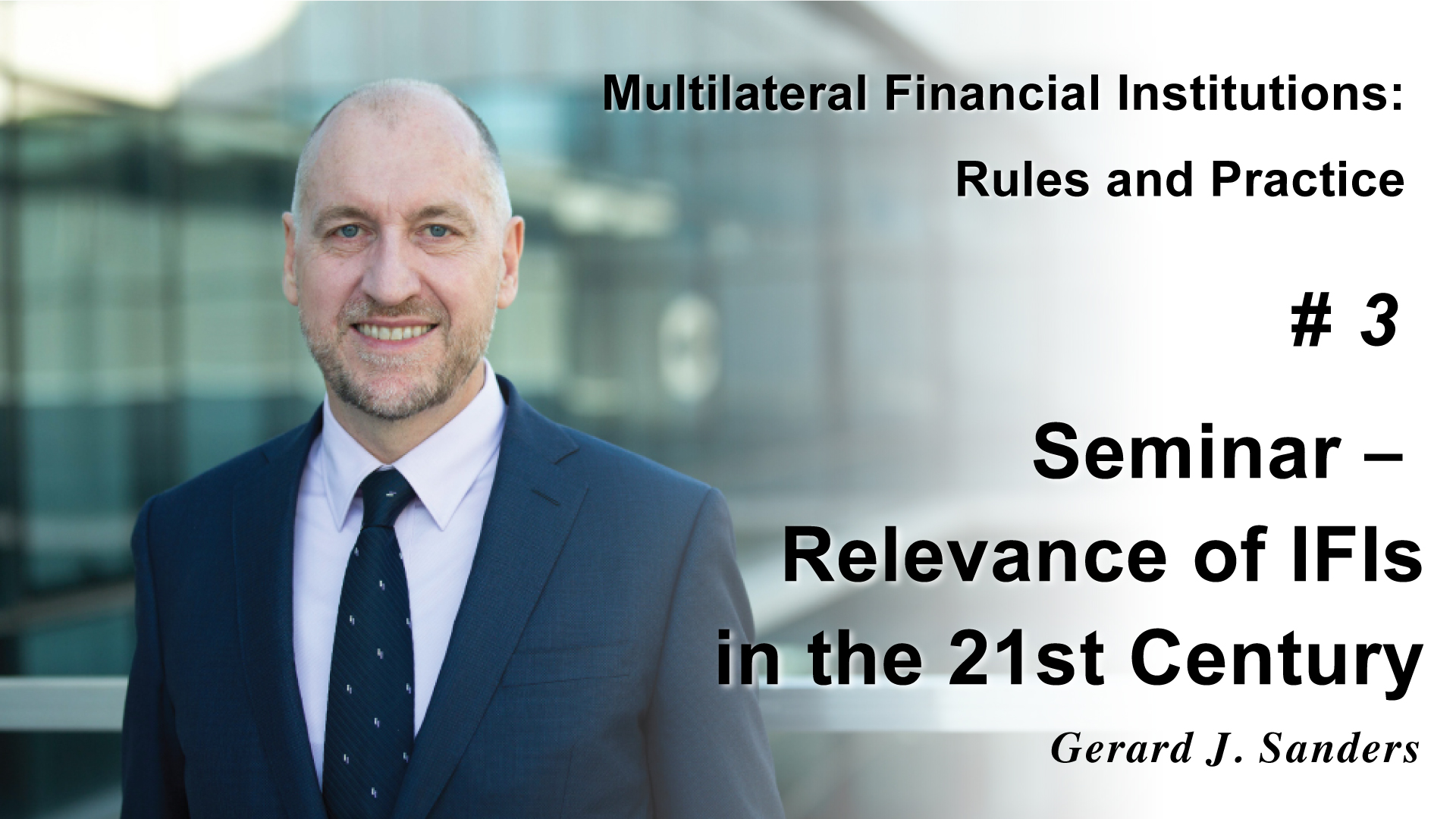 Seminar - Relevance of IFIs in the 21st Century