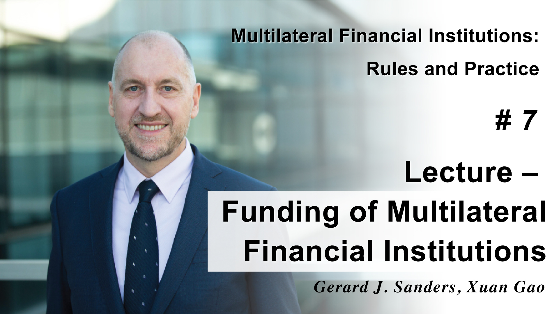 Lecture - Funding of Multilateral Financial Institutions